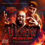 B Barber & Castle Money Beats – (U Know) The Flow Is Heat (Stream)